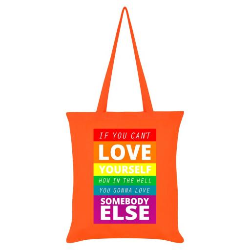 If You Can't Love Yourself Orange Pride Tote Bag